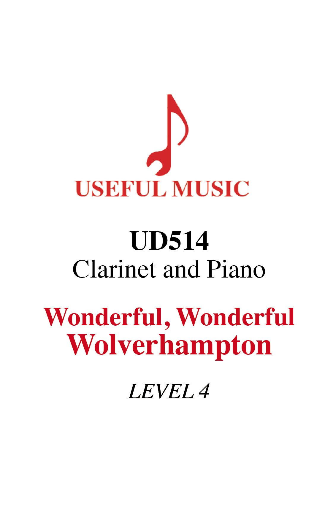 Wonderful Wonderful Wolverhampton  - Clarinet with piano accompaniment